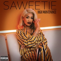 High Maintenance - Saweetie mp3 download