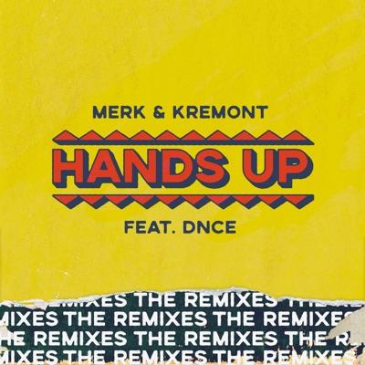 Hands Up (Neero Remix) - Merk & Kremont Feat. DNCE mp3 download