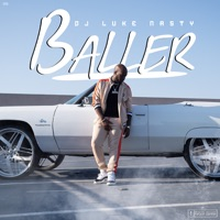 Baller - Single - DJ Luke Nasty