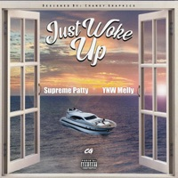Just Woke Up (feat. YNW Melly) - Single - Supreme Patty mp3 download