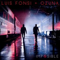 Imposible Luis Fonsi & Ozuna