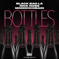 Bottles - Single - BlackBagLa, Rick Ross & Momohcobain mp3 download