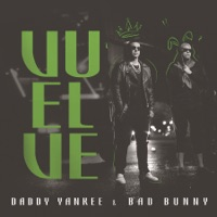 Vuelve - Single - Daddy Yankee & Bad Bunny mp3 download