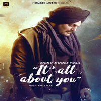 Its All About You Sidhu Moose Wala MP3