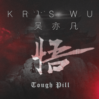 Tough Pill Kris Wu MP3