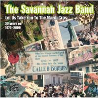Take Me to the Mardi Gras The Savannah Jazz Band