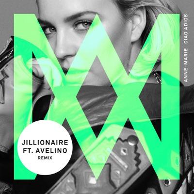 Ciao Adios (Jillionaire Remix) - Anne-Marie Feat. Avelino mp3 download