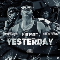 Yesterday (feat. Moneybagg Yo & Dune by the Way) - Single - Pure Profit mp3 download