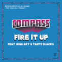 Free Download Compass: Mexican Institute of Sound + Toy Selectah Fire It Up (feat. Nina Sky & Tanto Blacks) [Broz Rodriguez Club Remix] Mp3
