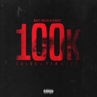 100k (feat. YFN Lucci) - Single - Golde mp3 download