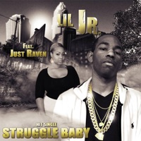 Struggle Baby (feat. Just Raven) - Single - Lil Jr. mp3 download