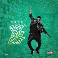 Just Like Dat Orezi MP3