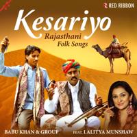 Kesariya Balam Babu Khan, Kailash Khan, Gajee Khan & Sonu Khan Langa MP3