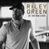 Riley Green - Get That Man A Beer EP  artwork