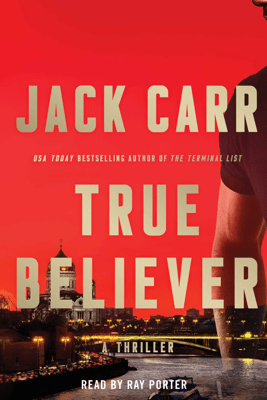 True Believer (Unabridged) - Jack Carr