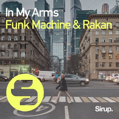 In My Arms - Funk Machine & Rakan mp3 download