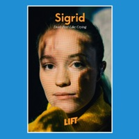 Don't Feel Like Crying (Live from LIFT) - Single - Sigrid mp3 download