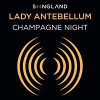 Lady Antebellum - Champagne Night (From Songland) Mp3
