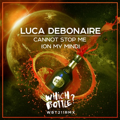 Cannot Stop Me (On My Mind) [Radio Edit] - Luca Debonaire mp3 download