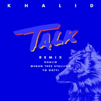 Talk (REMIX) - Single - Khalid, Megan Thee Stallion & Yo Gotti mp3 download