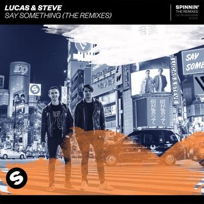 Say Something - Lucas & Steve mp3 download