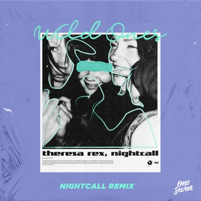 Wild Ones (Nightcall Remix) - Theresa Rex & Nightcall mp3 download