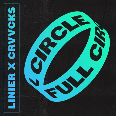 Full Circle - Linier & Crvvcks mp3 download