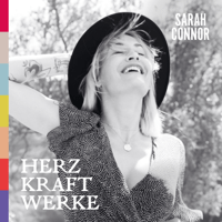 Sarah Connor - HERZ KRAFT WERKE (Deluxe Version) artwork