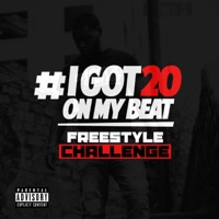 I Got 20 on My Beat (Freestyle Challenge) - Single - Producer20 mp3 download
