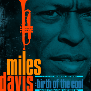 Music From and Inspired by the Film Birth of the Cool - Music From and Inspired by the Film Birth of the Cool mp3 download