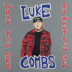 Does To Me (feat. Eric Church) - Luke Combs - Luke Combs