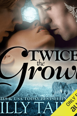 Twice the Growl: Paranormal Dating Agency, Book 1 (Unabridged) - Milly Taiden