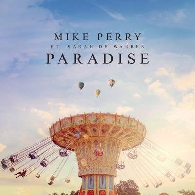 Paradise - Mike Perry Feat. Sarah De Warren mp3 download