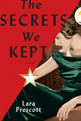 The Secrets We Kept: A novel (Unabridged) - Lara Prescott