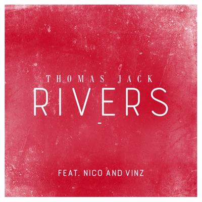 Rivers - Thomas Jack Feat. Nico & Vinz mp3 download