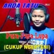 download lagu ARDA TATU Pura - Pura Lupa Versi Jawa Cukup Ngerteni