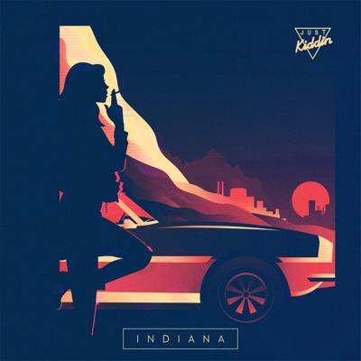 Indiana - Just Kiddin mp3 download