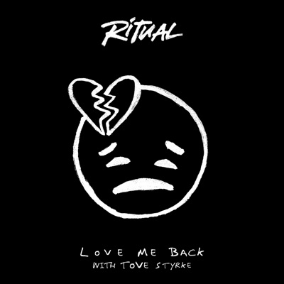 Love Me Back - RITUAL & Tove Styrke mp3 download