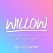 Sing2Piano - Willow (Originally Performed by Taylor Swift)width=