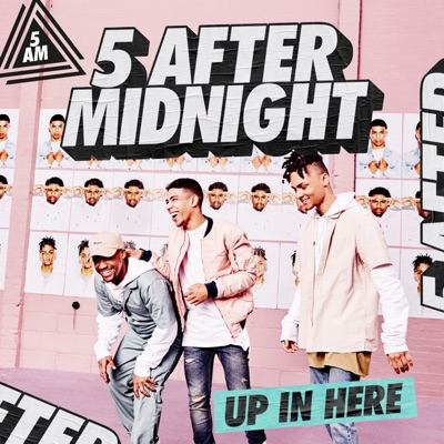 Up In Here - 5 After Midnight mp3 download
