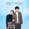 Arsy Widianto & Tiara Andini - ArTi Untuk Cinta - EP