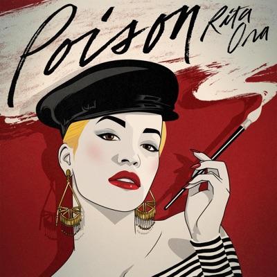 Poison - Rita Ora mp3 download