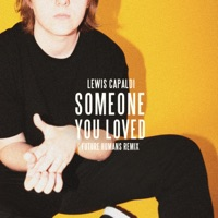 Someone You Loved (Future Humans Remix) - Single - Lewis Capaldi mp3 download