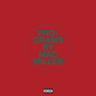 Programs - Mac Miller mp3 download