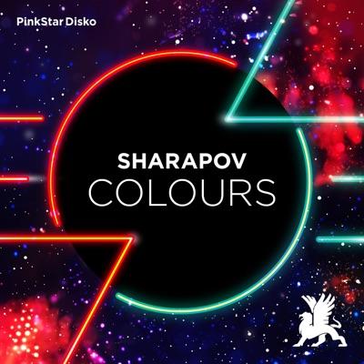 Colours (Original Club Mix) - Sharapov mp3 download