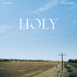 Holy (feat. Chance the Rapper) - Holy (feat. Chance the Rapper) mp3 download