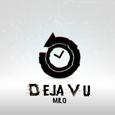 Deja Vu - Milo mp3 download