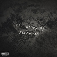 The Story of Jeremiah - Jeremiah mp3 download