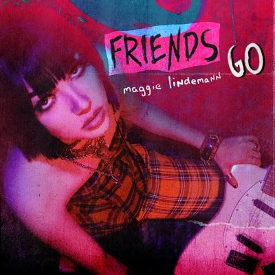 Friends Go - Maggie Lindemann mp3 download