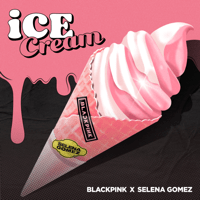 BLACKPINK & Selena Gomez - Ice Cream Mp3